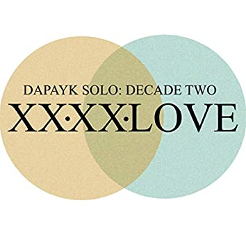 Decade Two: 2020 Love