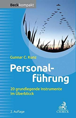 Personalführung: 20 grundlegende Instrumente im Überblick