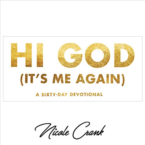 Hi God (It's Me Again) audiobook cover art