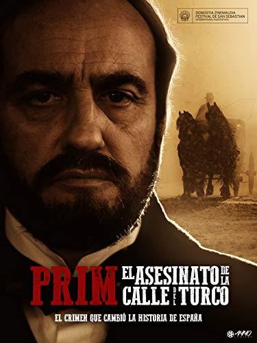 Prim: El Asesinato de la Calle del Turco 🔥