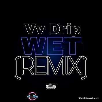 Wet (Remix)