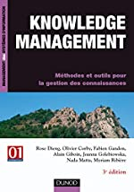 Knowledge management - Méthodes et outils pour la gestion des connaissances de Rose Dieng-Kuntz