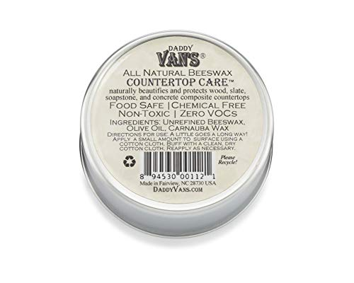Daddy Van's All Natural Beeswax Countertop Care for Soapstone, Slate, Concrete Composite and Butcher Block Counter Tops - Food Safe, Chemical-Free and Non-Toxic - 6 Oz. Tin