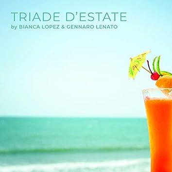Triade D'estate