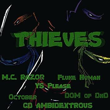 Thieves (feat. M.C. Razor, october, Fluke Human, GD Ambidextrous, YS Please & D.O.M of Dnd)
