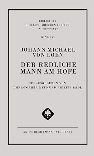 Der Redliche Mann am Hofe: Oder die Begebenheiten des Grafens von Rivera (Bibliothek des literarischen Vereins in Stuttgart)