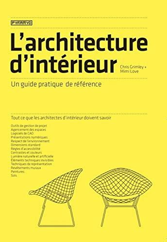 L'architecture d'intérieur: Un guide pratique de...