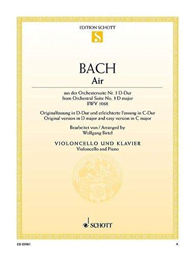 Air: aus der Orchestersuite Nr. 3. BWV 1068. Violoncello und Klavier. (Edition Schott Einzelausgabe)