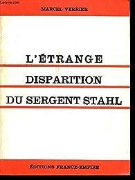 L' étrange disparition du sergent Stahl par Marcel Verrier