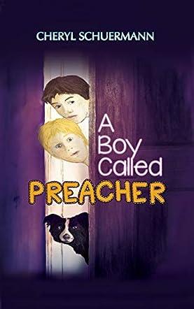 A Boy Called Preacher