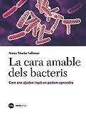 La cara ambale delc bacteris: Com ens ajuden i què en podem aprendre (Catàlisi)