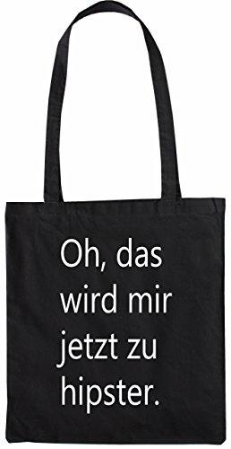 Mister Merchandise Tasche Oh, das Wird Mir jetzt zu Hipster Stofftasche, Farbe: Schwarz