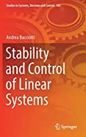 Stability and Control of Linear Systems (Studies in Systems, Decision and Control, 185)