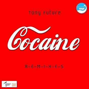 Cocaine R-E-M-I-X-E-S