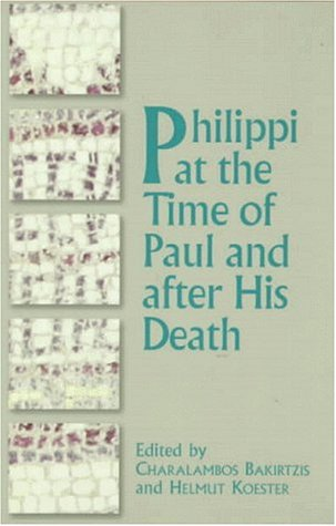 Philippi at the Time of Paul and After His Death