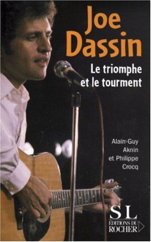Joe Dassin: Le triomphe et le tourment