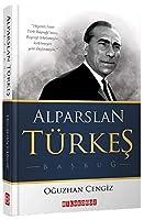 Alparslan Türkes - Basbug