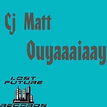Ouyaaaiaay