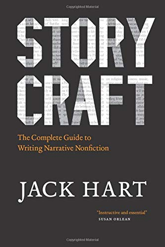 Compare Textbook Prices for Storycraft: The Complete Guide to Writing Narrative Nonfiction Chicago Guides to Writing, Editing, and Publishing First Edition ISBN 9780226318165 by Hart, Jack