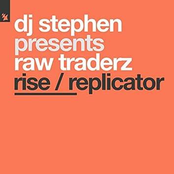 Rise / Replicator