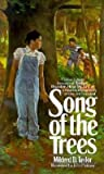 Song of the Trees by Taylor, Mildred D. (1996) Mass Market Paperback