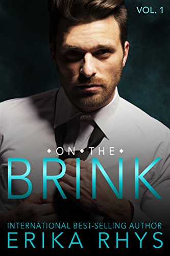 Book: On the Brink (Volume One in the On the Brink Series): A New Adult Love Triangle Series by Erika Rhys
