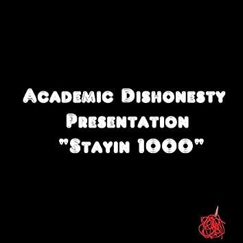Stayin 1000