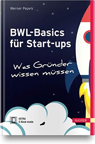BWL-Basics für Start-ups: Was Gründer wissen müssen
