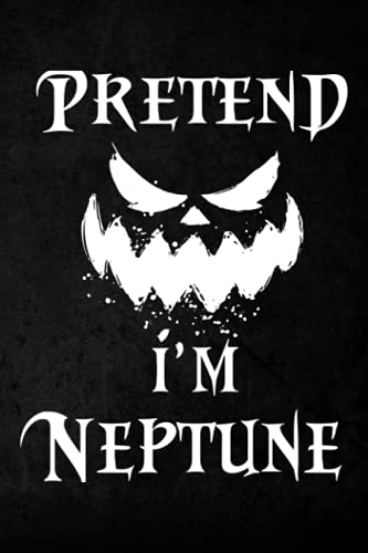 Hunting Log Book - Pretend I'm Neptune Costume Funny Planet Halloween Party...