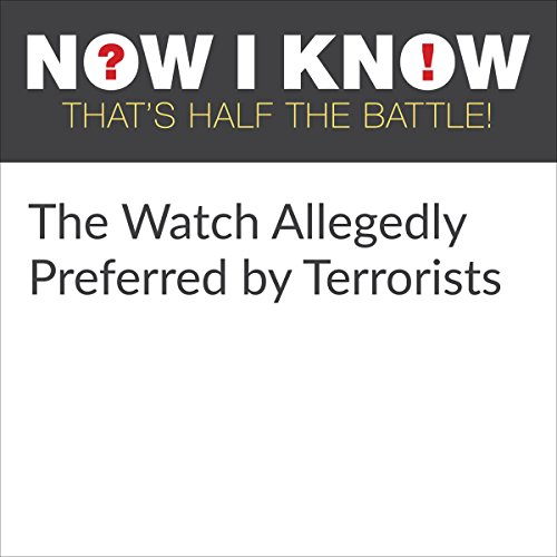 The Watch Allegedly Preferred by Terrorists cover art