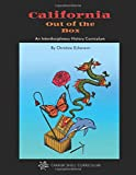 California Out of the Box: An Interdisciplinary History Curriculum