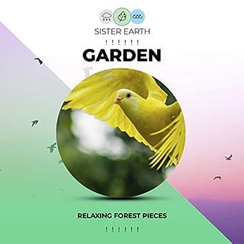 ! ! ! ! ! ! Relaxing Garden Forest Pieces ! ! ! ! ! !