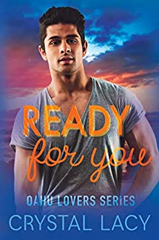 Ready for You (Oahu Lovers Book 3) by [Crystal Lacy, Eli Dobromylskyj]
