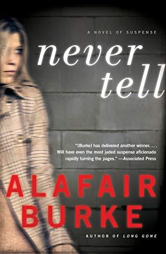 Image of Never Tell: A Novel of Suspense (Ellie Hatcher, 4)