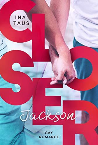 Closer: Jackson