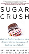 Best Sugar Crush: How to Reduce Inflammation, Reverse Nerve Damage, and Reclaim Good Health Review