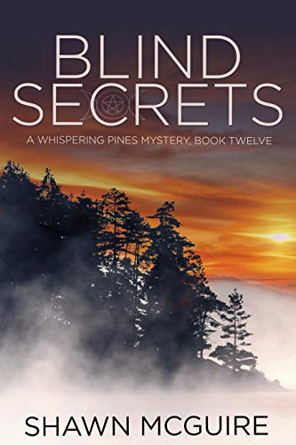 Blind Secrets: A Whispering Pines Mystery, Book 12