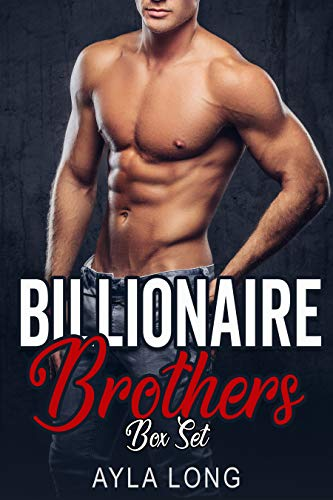 Billionaire Brothers: A Billionaire Romance Series