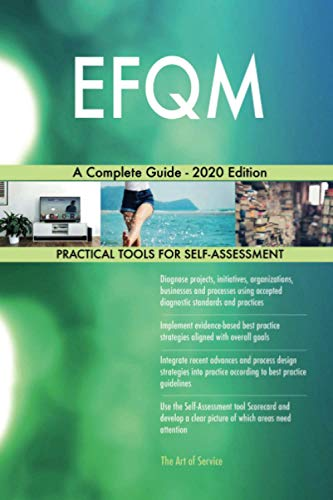 EFQM A Complete Guide - 2020 Edition