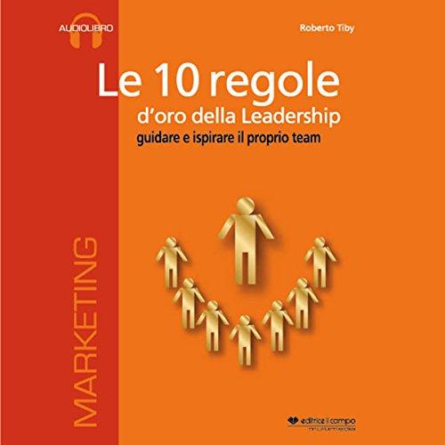 Le 10 regole d'oro della leadership copertina