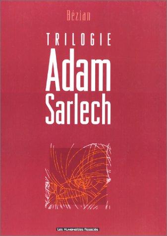 Adam Sarlech : Intégrale