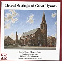 Choral Settings of Great Hymns