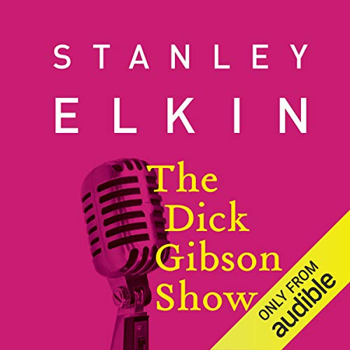 The Dick Gibson Show audiobook cover art