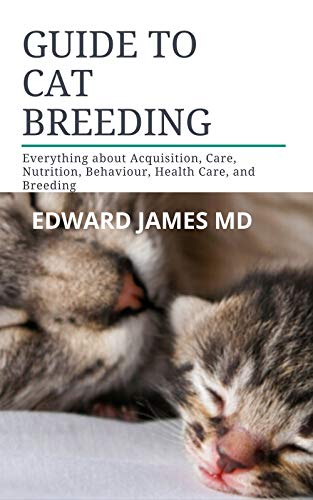 GUIDE TO CAT BREEDING: Everything about...