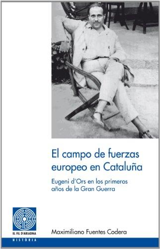 Campo de fuerzas europeo en Cataluña, El (Fil d'Ariadna)