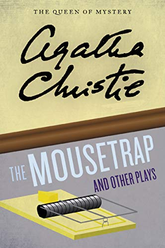 The Mousetrap and Other Plays