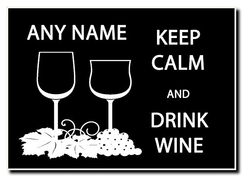Blijf kalm en drink wijn gepersonaliseerde Jumbo magneet