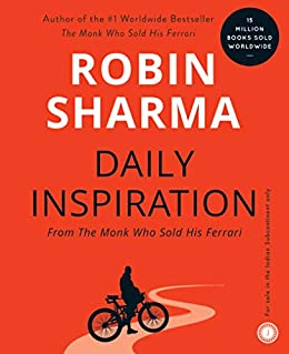 Daily Inspiration From The Monk Who Sold His Ferrari by [Robin Sharma]