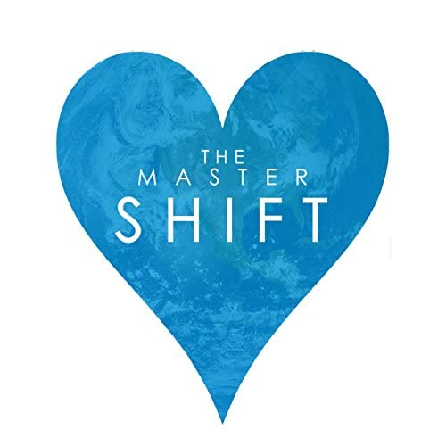 The Master Shift