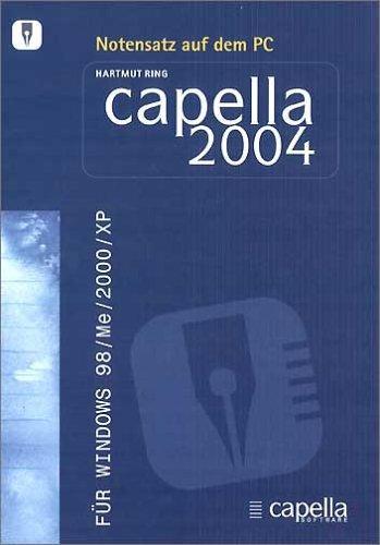 capella, 1 CD-ROM Notensatz auf dem PC. Für Windows 98/ME/2000/XP